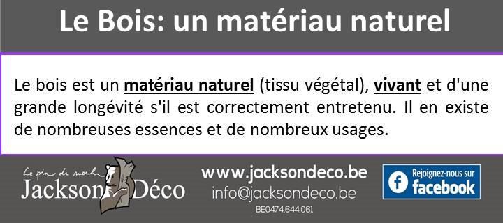 Le bois: un matériau naturel vivant !